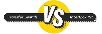 generator transfer switch vs interlock kit